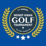 7th Annual Wendy Kwan Golf Tournament